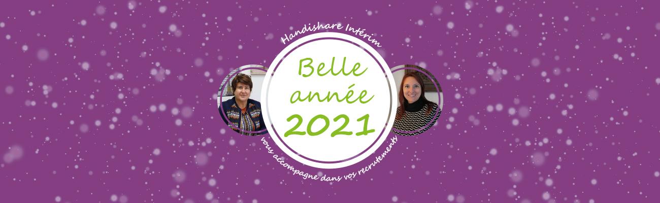 L'équipe Handishare Intérim vous souhaite une belle année 2021